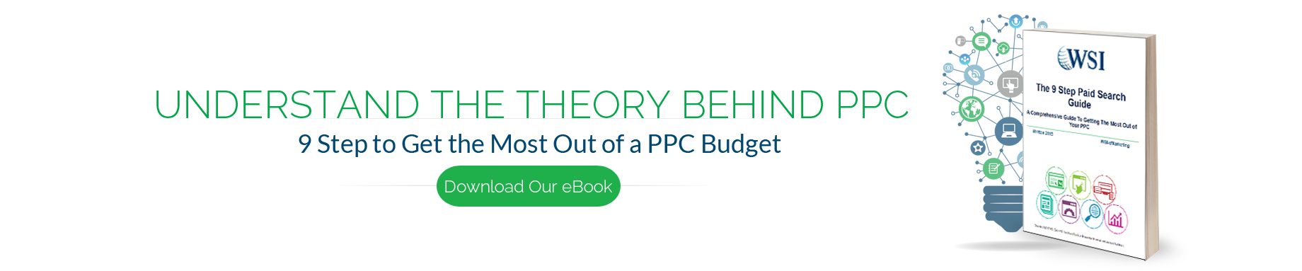 9 Step to Get the Most Out of a PPC Budget